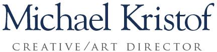 Michael Kristof - Creative Director